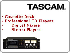 Tascam - Cassette Deck, Professional CD Players, Digital Mixers, Stereo Players